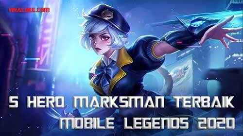 Hero Marksman Terbaik Mobile Legends 2020