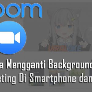 Cara Mengganti Background Zoom Meeting Di Smartphone dan PC