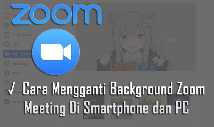 Cara Mengganti Background Zoom Meeting Di Smartphone dan PC