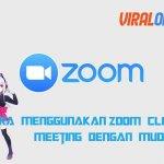 Cara Menggunakan Zoom Cloud Meeting