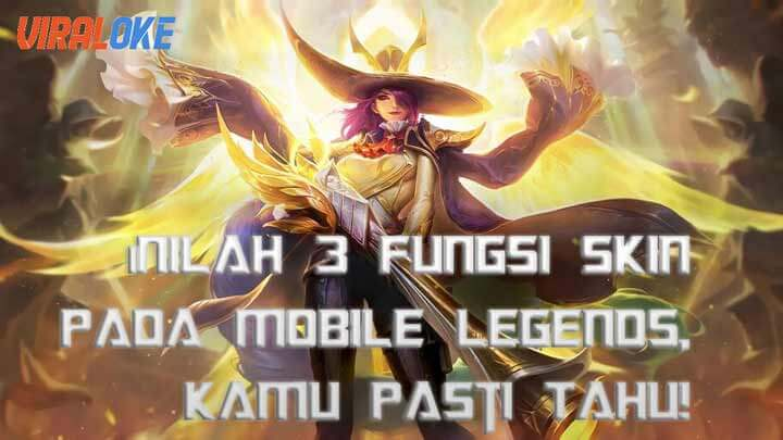 Fungsi Skin Pada Mobile Legends