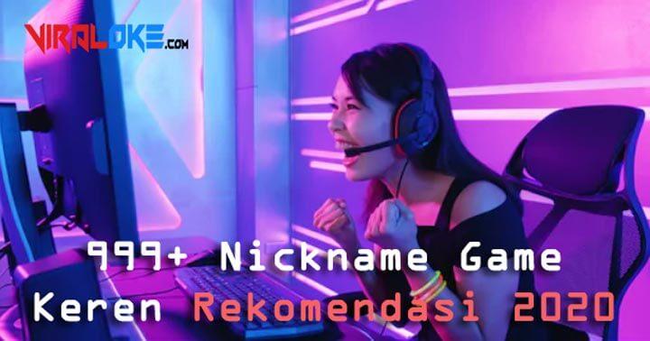 Nickname Game Keren Rekomendasi 2020