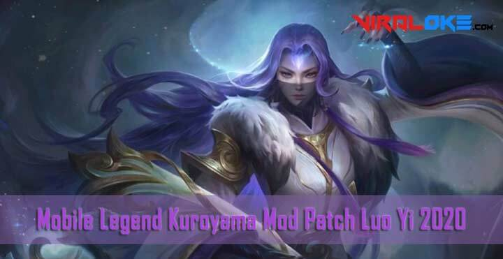 Mobile Legend Kuroyama Mod 2020 Patch Luo Yi
