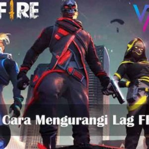 5 Cara Mengurangi Lag FF (Free Fire)