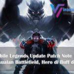 Mobile Legends Update Patch Note 1.4.86, Hero di Buff dan Nerf