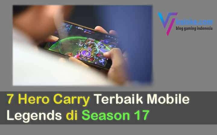 7 Hero Carry Terbaik Mobile Legends di Season 17