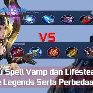 Apa itu Spell Vamp dan Lifesteal Mobile Legends Serta Perbedaannya
