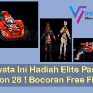 Bocoran Hadiah Elite Pass FF Season 28