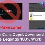 Begini Cara Cepat Download Data Mobile Legends 100% Work