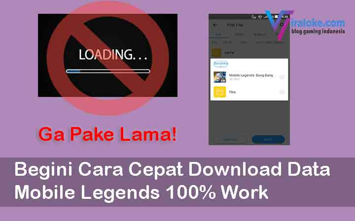 Begini Cara Cepat Download Data Mobile Legends 100% Work