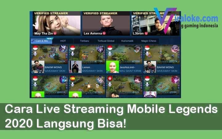 Cara Live Streaming Mobile Legends 2020