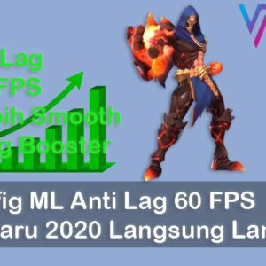 Config ML Anti Lag 60 FPS Terbaru 2020
