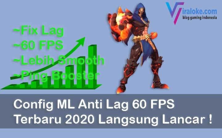 Config ML Anti Lag 60 FPS Terbaru 2020