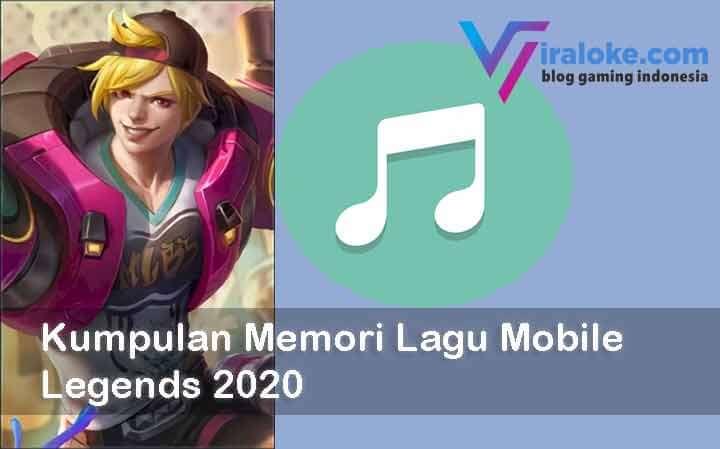 Kumpulan Memori Lagu Mobile Legends 2020