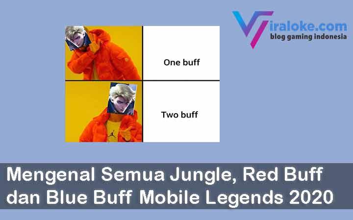 Mengenal Semua Jungle, Red Buff dan Blue Buff Mobile Legends 2020