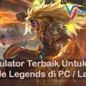 5 Emulator Terbaik Untuk Mobile Legends di PC / Laptop5 Emulator Terbaik Untuk Mobile Legends di PC / Laptop