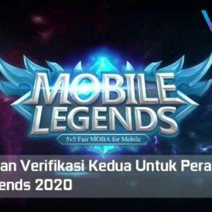 Cara Aktifkan Verifikasi Kedua Untuk Perangkat Baru Mobile Legends 2020