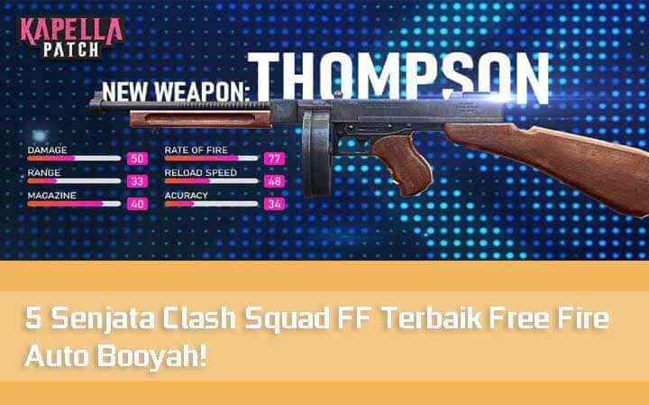 5 Senjata Clash Squad FF Terbaik Free Fire Auto Booyah!