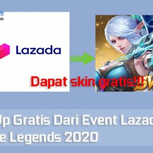 Top Up Gratis Dari Event Lazada Mobile Legends 2020