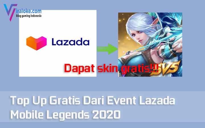Top Up Gratis Dari Event Lazada Mobile Legends 2020
