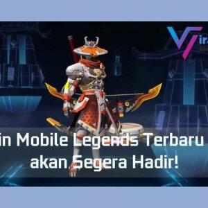 9 Skin Mobile Legends Terbaru Yang akan Segera Hadir