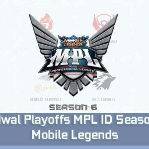 Jadwal Playoffs MPL ID Season 6 Mobile Legends
