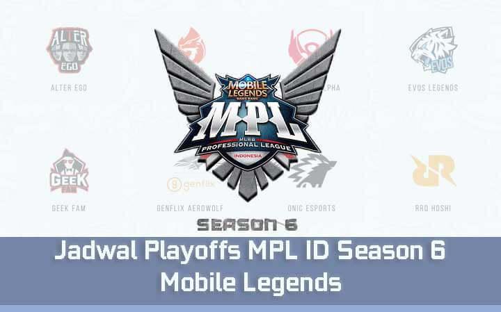 Jadwal Playoffs MPL ID Season 6 Mobile Legends