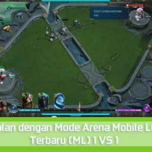 Mode Arena Mobile Legends Terbaru