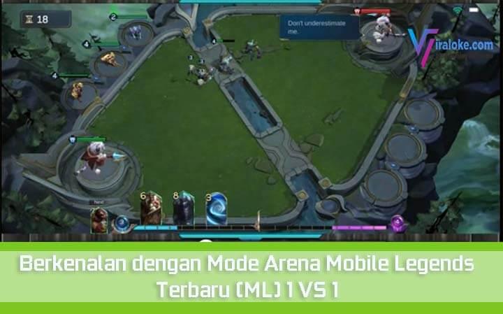 ✓ Berkenalan dengan Mode Arena Mobile Legends Terbaru (ML) 1 VS 1 1