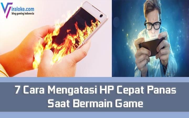 7 Cara Mengatasi HP Cepat Panas Saat Bermain Game