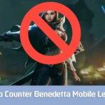 8 Hero Counter Benedetta Mobile Legends