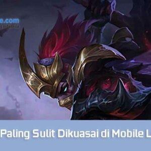 Hero Paling Sulit Dikuasai di Mobile Legends