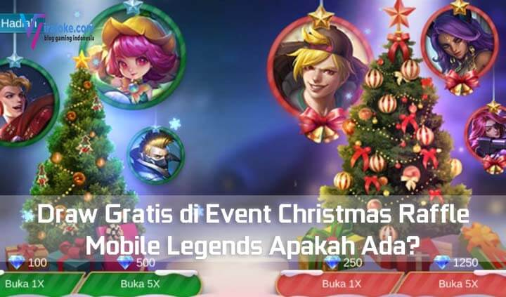 Draw Gratis di Event Christmas Raffle Mobile Legends Apakah Ada?