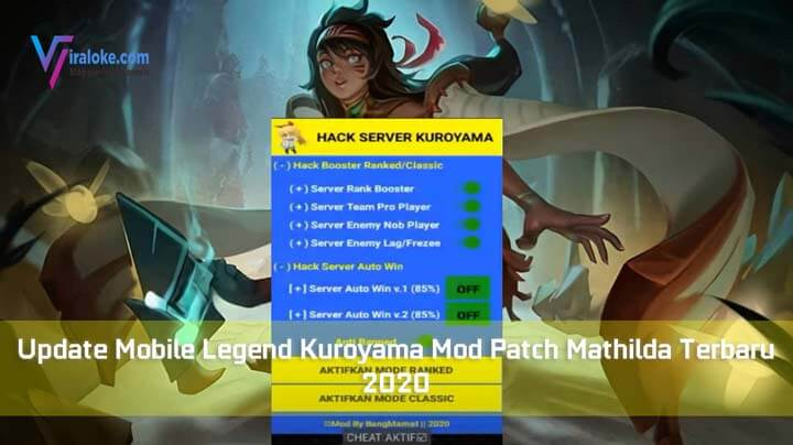 Update Mobile Legend Kuroyama Mod Patch Mathilda Terbaru 2020