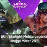 Bocoran Skin Starlight Mobile Legends Februari Hingga Maret 2021