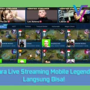 Cara Live Streaming Mobile Legends
