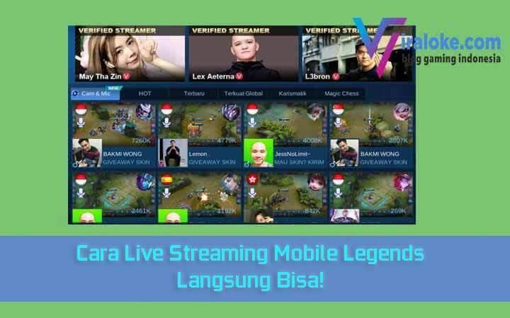 Cara Live Streaming Mobile Legends