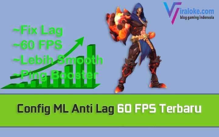 Config ML Anti Lag 60 FPS Terbaru