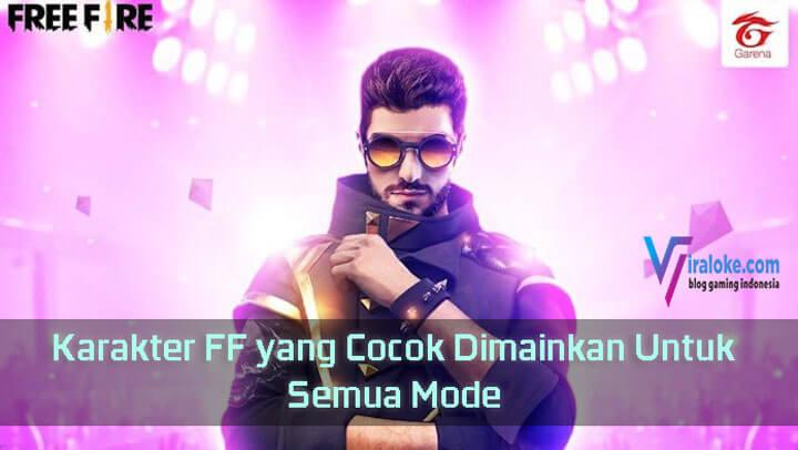Karakter FF yang Cocok Dimainkan Untuk Semua Mode