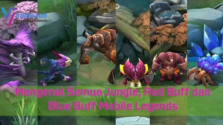 Mengenal Semua Jungle, Red Buff dan Blue Buff Mobile Legends