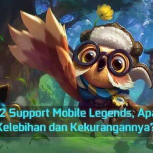 Meta 2 Support Mobile Legends