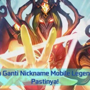 Tips Cara Ganti Nickname Mobile Legends Gratis