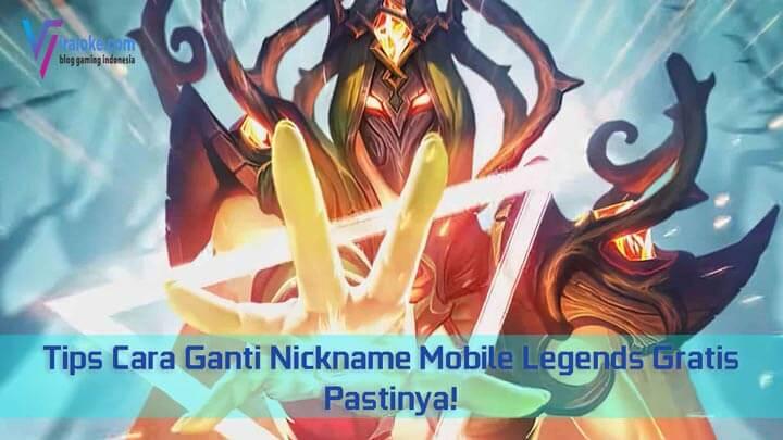 Tips Cara Ganti Nickname Mobile Legends Gratis