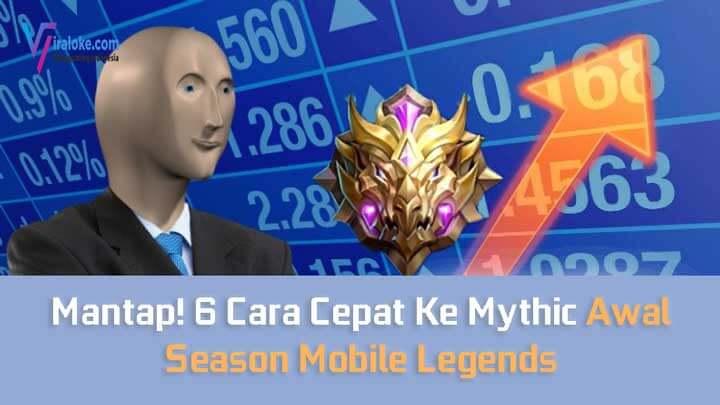 Cara Cepat Ke Mythic Awal Season Mobile Legends