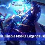 Hero Disable Mobile Legends Terbaik