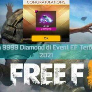 Dapatkan 9999 Diamond di Event FF Terbaru