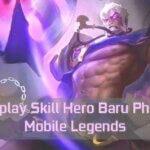 Gameplay Skill Hero Baru Phoveus Mobile Legends