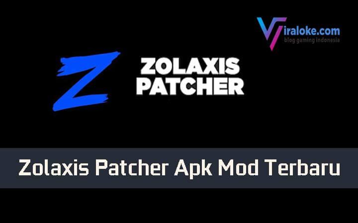 Zolaxis Patcher Apk Mod Terbaru