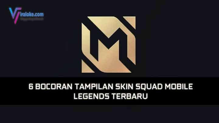 Skin Squad Mobile Legends Terbaru