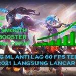 Config ML Anti Lag 60 FPS Terbaru 2021 Langsung Lancar